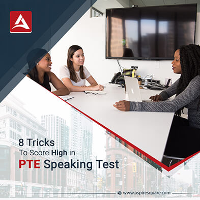 8 Tricks to Score High in PTE Speaking Test