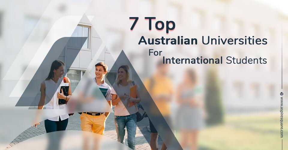 7 Top Australian Universities for International Students