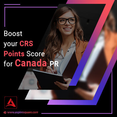 Boost Your Crs Points Score for Canada pr