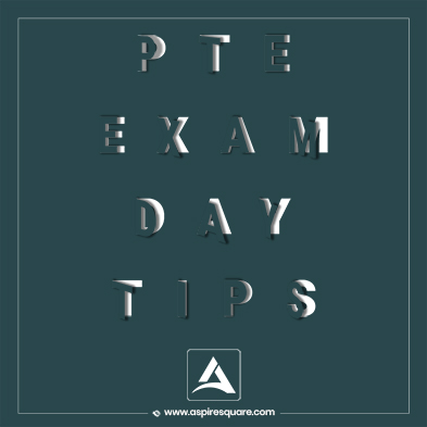 PTE Exam Day Tips