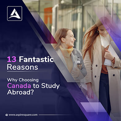 Fantastic Reasons of Choosing Canada to Study Abroad
