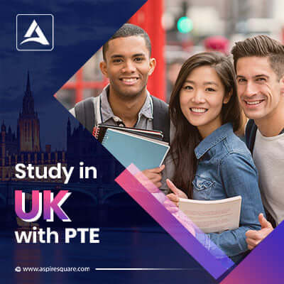 Study in UK with PTE AspireSquare