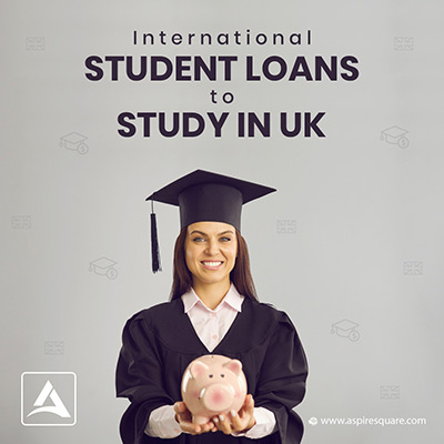 Education Loans For International Students To Study In Uk