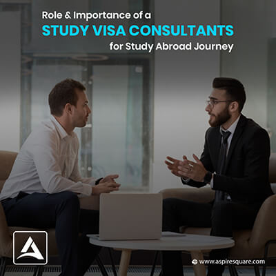 Role of a Study Visa Consultant towards Students